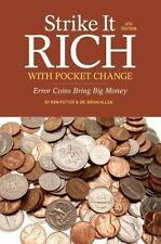 Strike It Rich with Pocket Change Book~Error Coins Bring Big Money~Values~NEW!