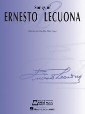 Songs of Ernesto Lecuona 33 Songs for Voice and Piano E.B. Marks Book 000147663