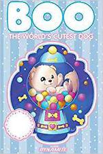 Boo the World's Cutest Dog Volume 1, Sellner, Joelle,Ruiz, Fernando,Elizabeth, A