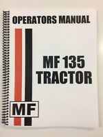 OPERATORS MANUAL FOR MASSEY FERGUSON MF 135 TRACTOR MF-135 OWNERS MANUAL