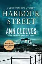 Harbour Street : A Vera Stanhope Mystery :  Ann Cleeves : New Hardcover @ZB