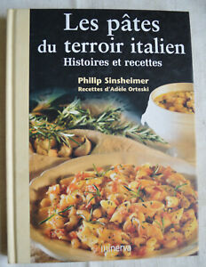 Les pates du terroir italien histoires et recettes - Orteski Sinsheimer Minerva