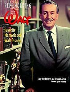 Remembering Walt : Favorite Memories of Walt Disney Hardcover Amy Boothe Green