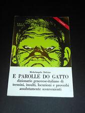 Storia locale Dialetto Genova - E parolle do gatto - ed. 1976