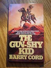 The Gun-Shy Kid: Barry Cord, Belmont Tower Pub. 1957 Western, Gunfighter E-86