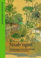 Nzab'ngen by Cochois, Helgard  New 9783837049442 Fast Free Shipping,,