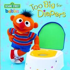 Too Big for Diapers Sesame Street Too Big Board Books Educational