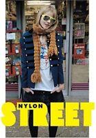 Street: The Nylon Book of Global Style by Editors of Nylon Magazine