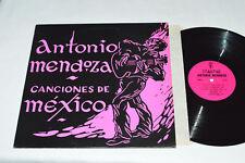 ANTONIO MENDOZA Canciones de Mexico LP Meyant Records R-2236 VG/VG+