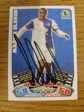 """2011/2012 AUTOGRAFO: Blackburn Rovers-Olsson, Martin [firmato a mano """"TOPPS MATCH"""