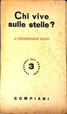 CHI VIVE SULLE STELLE? DI DESIDERIUS PAPP. COLLANA: AVVENTURA DEL PENSIERO N. 3