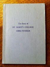 The Story of St Mary's College Cheltenham - E B Challinor (Paperback, 1978)