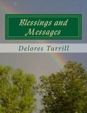 Blessings and Messages by Delores Turrill (2013, Paperback)