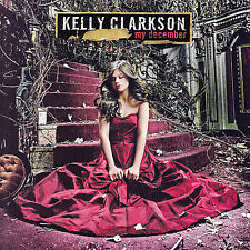 """My December by Kelly Clarkson (CD/RCA) Contains Hit Single """"Never Again"""""""