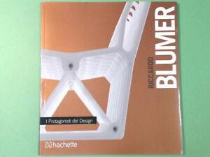 RICCARDO BLUMER I PROTAGONISTI DEL DESIGN HACHETTE
