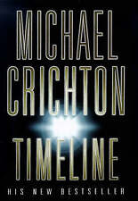 Timeline by Michael Crichton (Hardback, 1999)