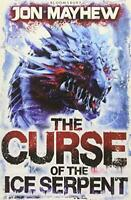 The Curse of the Ice Serpent (Monster Odyssey 3) by Mayhew, Jon, NEW Book, FREE