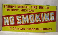 Old Fremont Mutual Fire Ins Co No Smoking Adv Sign reflective thin metal nos