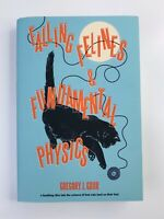 Falling Felines and Fundamental Physics by Gregory J. Gbur