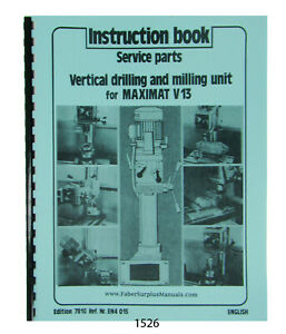 Emco Drill Milling Unit for Maximat V13 Lathe Instruction & Parts Manual #1526