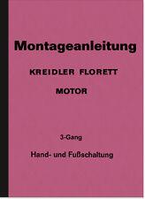Kreidler Florett 3-Gang Reparaturanleitung Werkstatthandbuch Montageanleitung