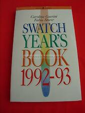 SWATCH YEARS BOOK 1992-93 rarissima copia n.1 la prima consegnata ai collector
