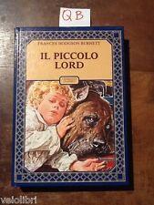 Burnett, Hodgson Frances - IL PICCOLO LORD - Accademia 1983