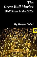 The Great Bull Market: Wall Street in the 1920s Norton Essays in American Histo