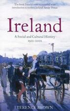 IRELAND: A Social & Cultural History 1922-2002 - by Terence Brown