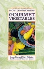 BROOKLYN BOTANIC GARDEN HANDBOOK: GOURMET VEGETABLES