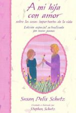 A Mi Hija Con Amor / To My Daughter With Love: Sob