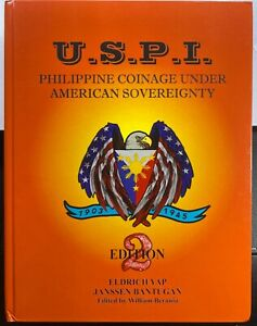 U.S.P.I. Philippine Coinage Under American Sovereignty Book ~ 2nd Edition ~ NEW