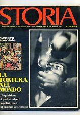 STORIA - N.232 - MARZO 1977 - LA TORTURA NEL MONDO # Mondadori 1977