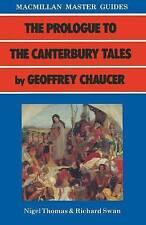 Prologue to the Canterbury Tales  by Geoffrey Chaucer by Nigel Thomas,...