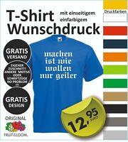 FUN T Shirt  Wunschdruck Logo Wunschtext, entwerfen lassen  oder dieses S-5XL #4
