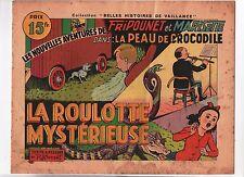 Collection Belles Histoires de Vaillance LA PEAU DE CROCODILE n°1. BONNET. 1948
