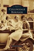 Collingdale Borough, Hardcover by Macguire, Elizabeth, ISBN-13 9781531665890 ...
