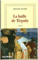 Livre la bulle de Tiepolo Philippe Delerm éditions Gallimard 2005 book