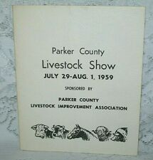 1959 PARKER COUNTY  TX LIVESTOCK SHOW  IMPROVEMENT ASSOC. BOOK WEATHERFORD TEXAS