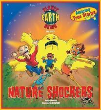 Planet Earth News Presents: Nature Shockers - Good - Thomas, Keltie - Paperback