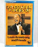 Vintage Audio Cassette 20 Golden Pieces Of Louis Armstrong And Friends -EX- B971