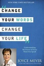 Change Your Words, Change Your Life by Joyce Meyer (Hardcover) Book   NEW