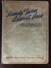 The Handy Farm Account Book Issued by John Deere for Calendar years 1942-1943
