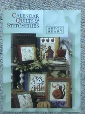 Calender Quilts & Stircheries Booklet, Art To Heart