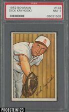 1952 Bowman SETBREAK #133 Dick Kryhoski St. Louis Browns PSA 7 NM