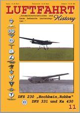 """Luftfahrt History Heft 11 - DFS 230 """"Hochbein, Robbe"""" DFS331 und Ka 430"""