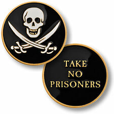 TAKE NO PRISONERS Challenge Coin Pirate Calico Jack Rackham Skull Jolly Roger