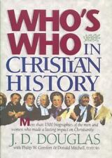 Who's Who in Christian History by J. D. Douglas (1992, Hardcover)