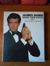 JAMES BOND eroe con stile 007 da goldfinger a goldeneye-ed.F.CANTINI -sc.67
