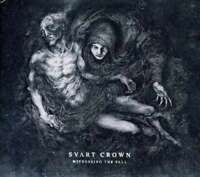 Svart Crown - Witnessing Il Fall Nuovo CD